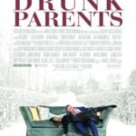Drunk Parents Streaming